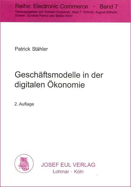 Geschäftsmodelle in der digitalen Ökonomie als ...
