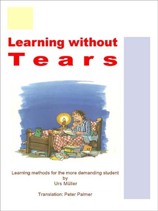 Learning without Tears - Learning methods for t...