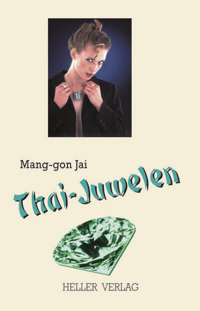 Thai-Juwelen: Ein Thailand Krimi als eBook