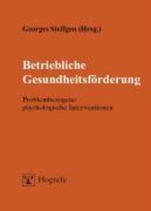 Betriebliche Gesundheitsförderung als eBook Download von Georges Steffgen - Georges Steffgen