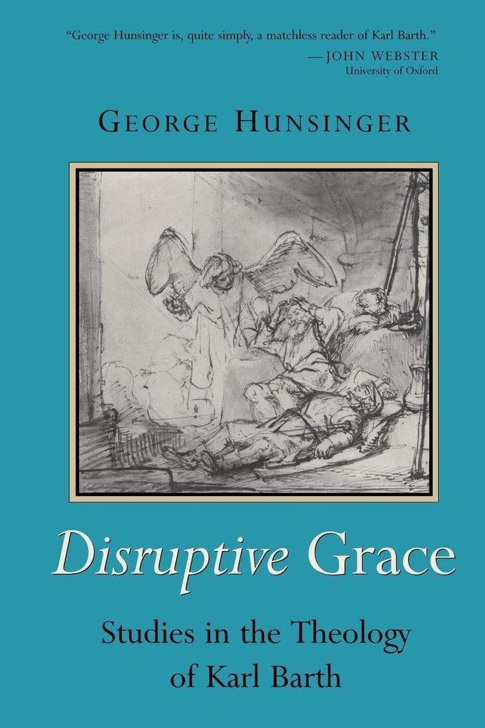 Disruptive Grace: Studies in the Theology of Karl Barth als Taschenbuch