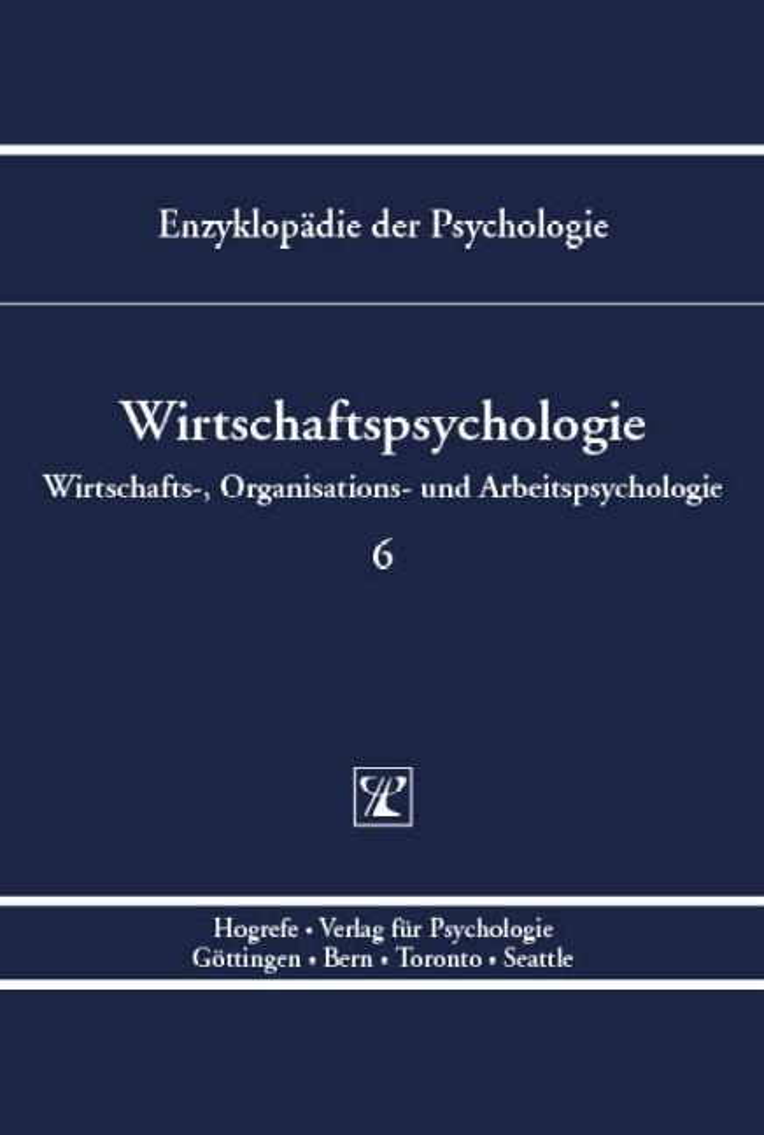 Wirtschaftspsychologie (Enzyklopädie der Psycho...