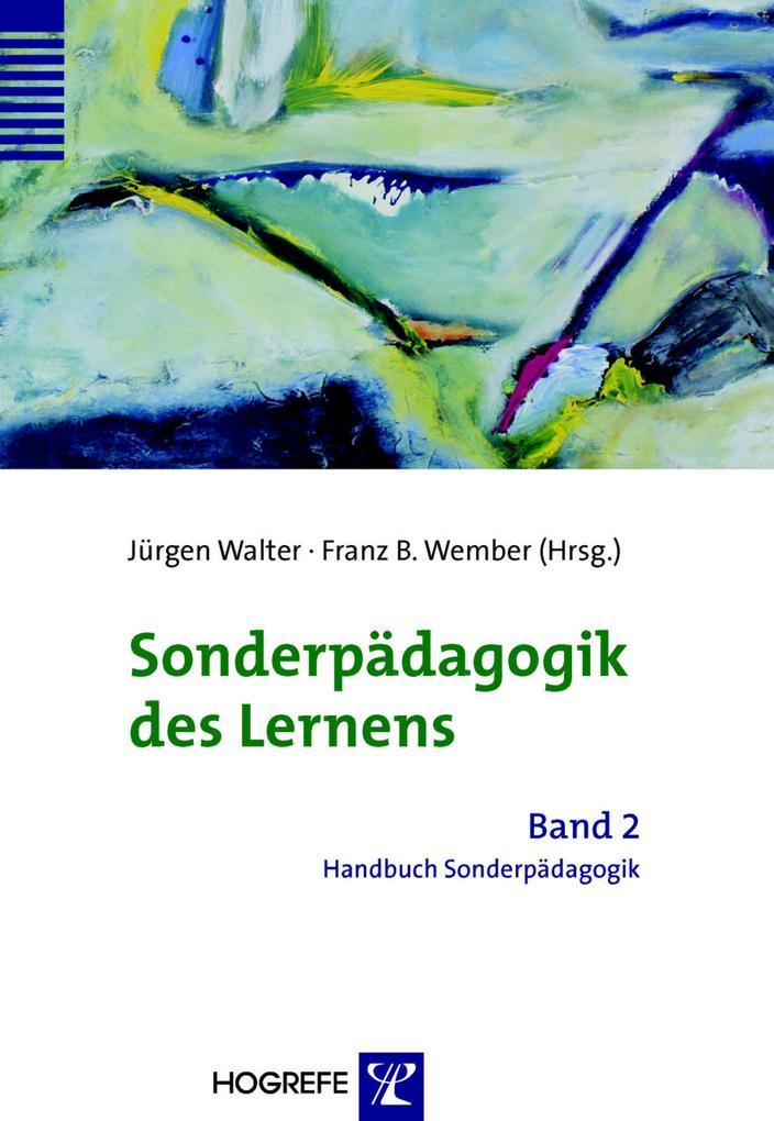 Sonderpädagogik des Lernens (Reihe: Handbuch So...