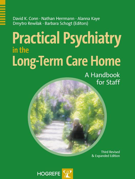 Practical Psychiatry in the Long-Term Care Home...