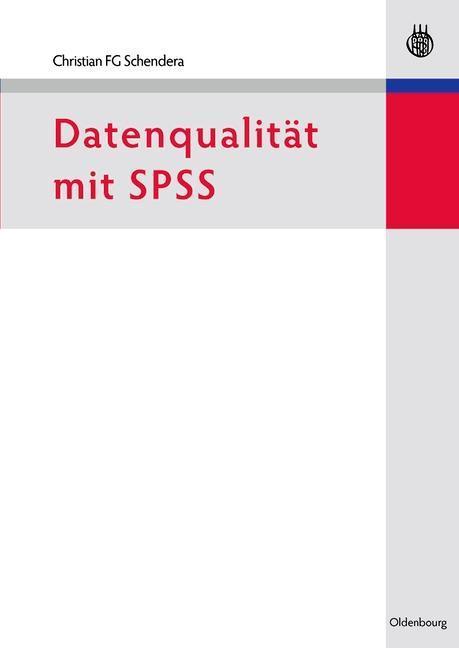 Datenqualität mit SPSS als eBook Download von Christian FG Schendera - Christian FG Schendera