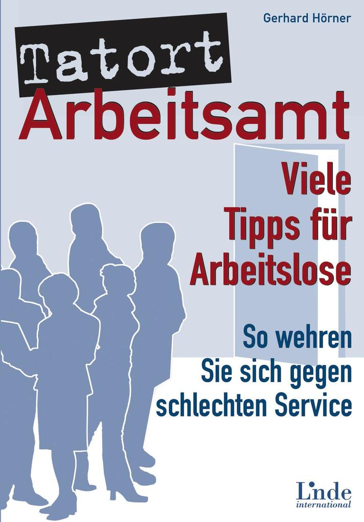 Tatort Arbeitsamt als eBook Download von Gerhar...