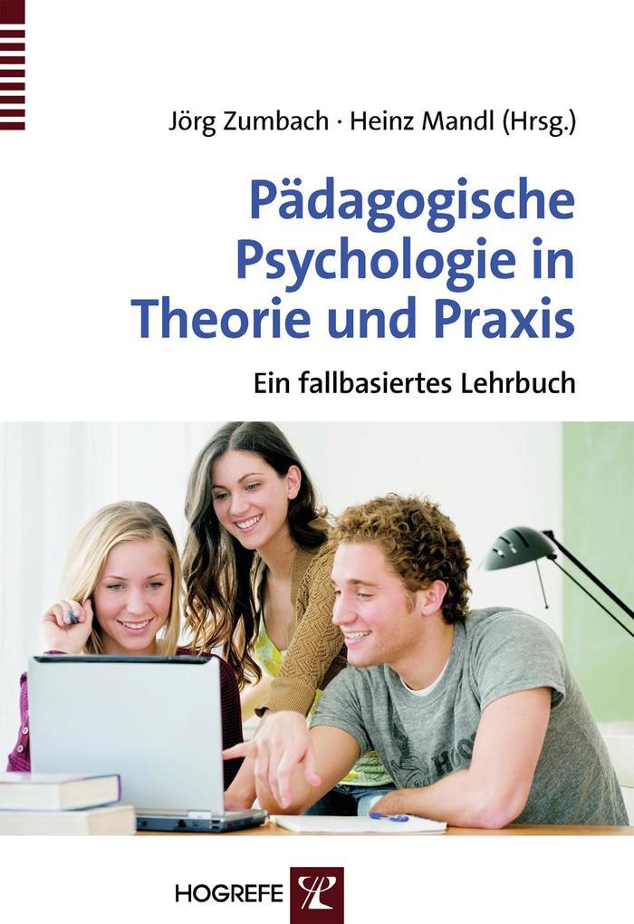 Pädagogische Psychologie in Theorie und Praxis ...
