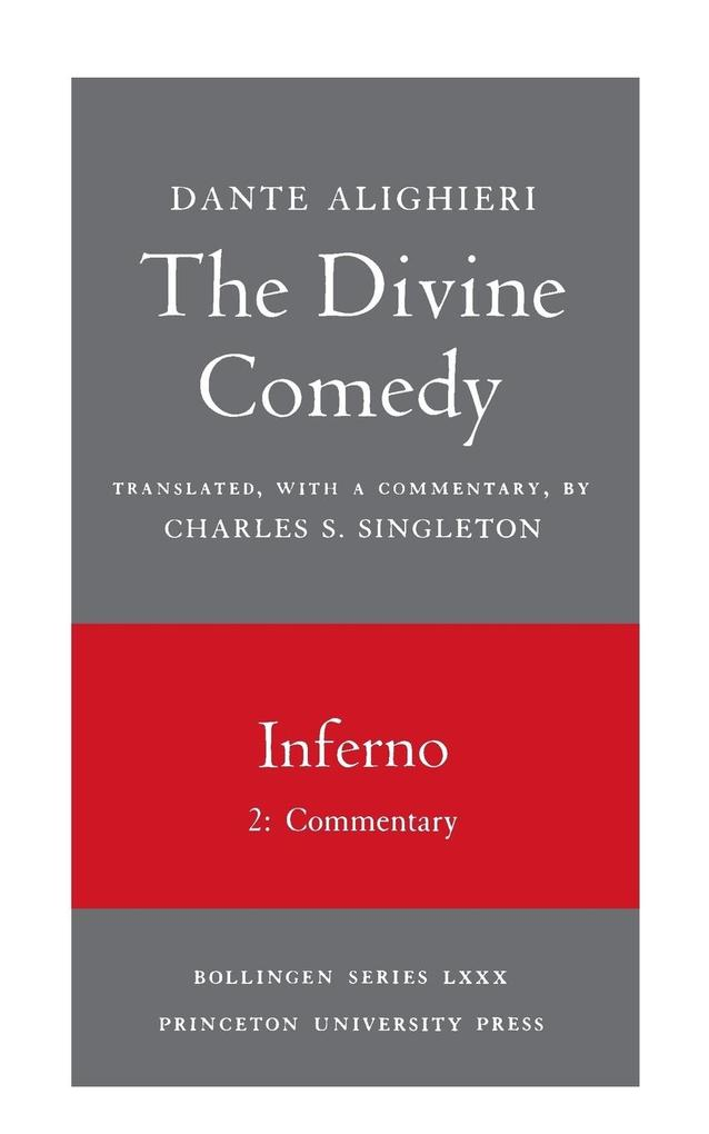 The Divine Comedy, I. Inferno, Vol. I. Part 2: Commentary als Taschenbuch