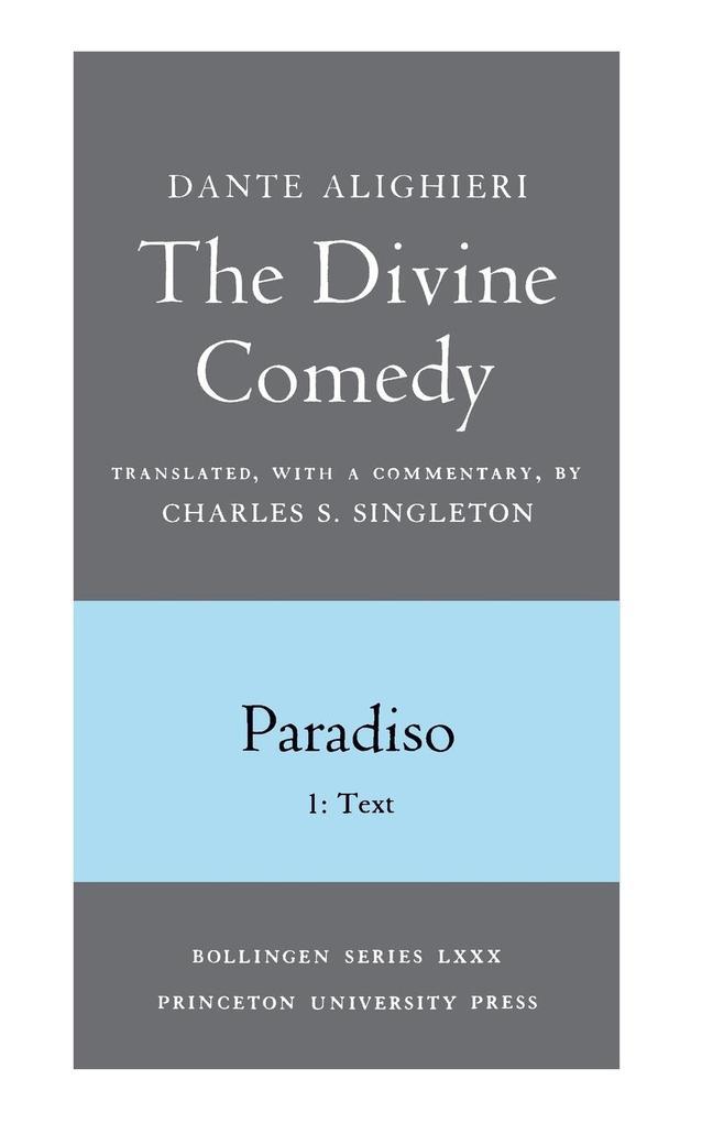 Divine Comedy, III. Paradiso, Vol. III. Part 1: 1: Italian T als Taschenbuch