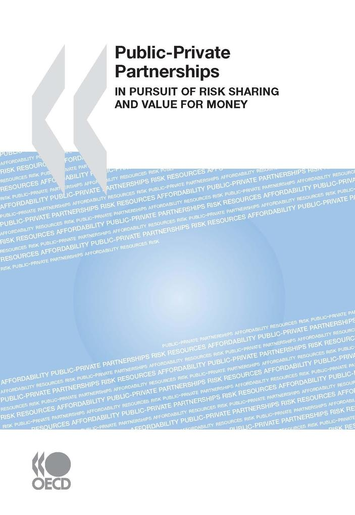 Public-Private Partnerships: In Pursuit of Risk...