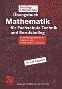 Übungsbuch Mathematik für Fachschule Technik und Berufskolleg