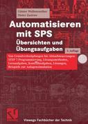 Automatisieren mit SPS Übersichten und Übungsaufgaben