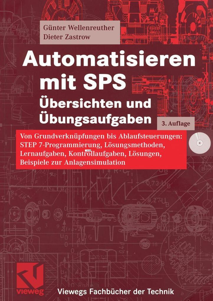 Automatisieren mit SPS Übersichten und Übungsaufgaben als eBook