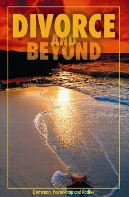 Divorce and Beyond: A Workbook for Recovery and Healing als Taschenbuch
