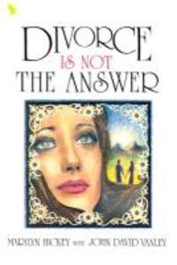Divorce is Not the Answer: als Taschenbuch