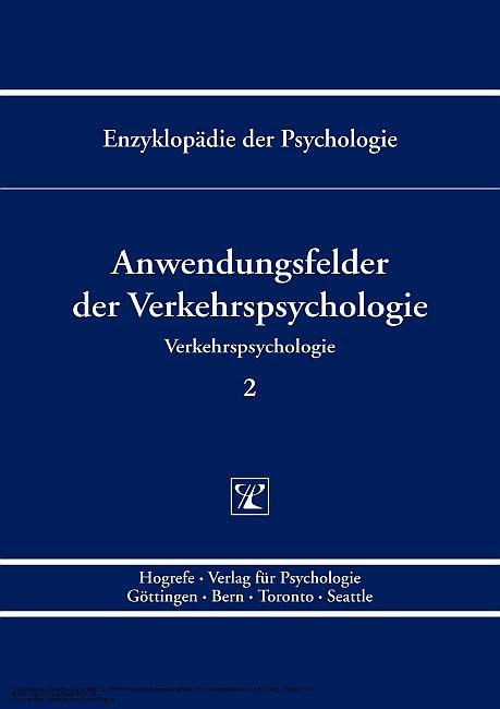 Anwendungsfelder der Verkehrspsychologie ( Enzy...