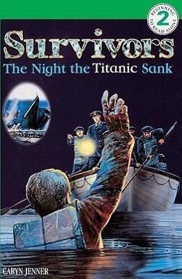 Survivors: The Night the Titanic Sank als Taschenbuch