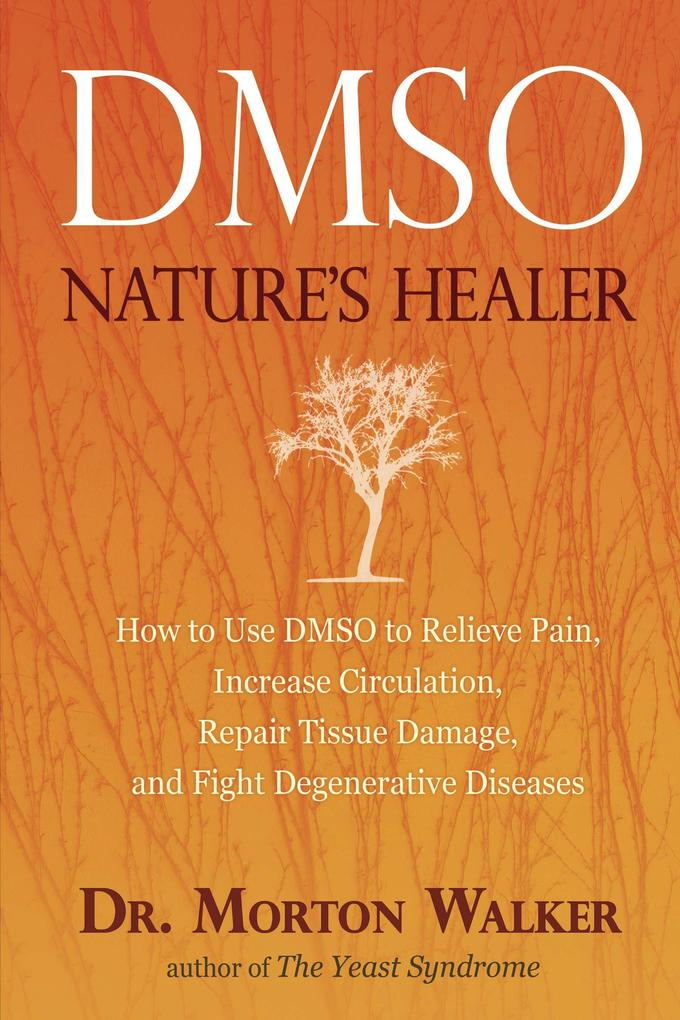 Dmso: Nature's Healer als Taschenbuch