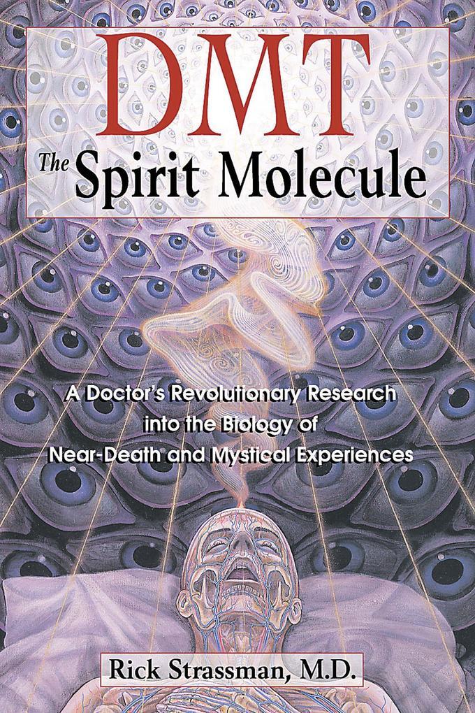 Dmt : the Spririt Molecule als Taschenbuch