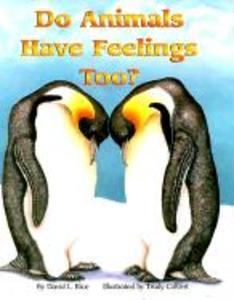 Do Animals Have Feelings Too? (Paperback) als Taschenbuch