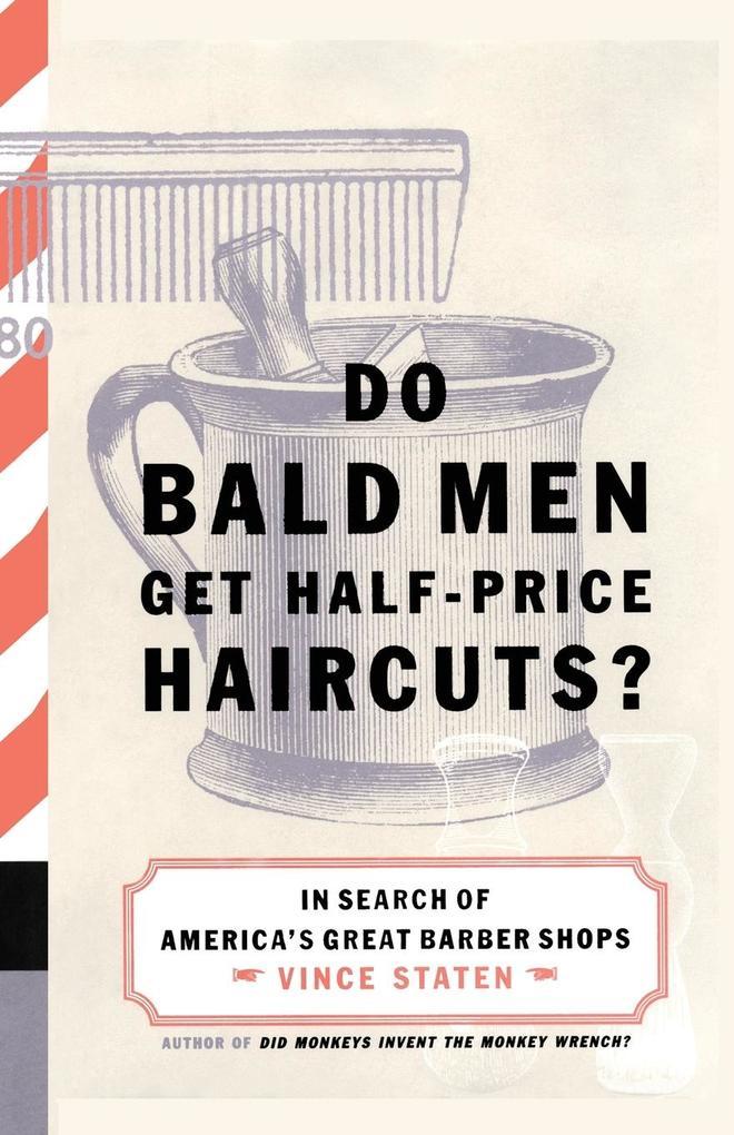 Do Bald Men Get Half-Price Haircuts? als Taschenbuch