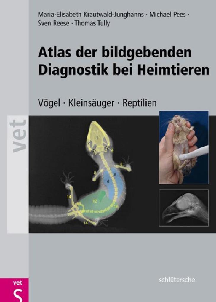 Atlas der bildgebenden Diagnostik bei Heimtiere...