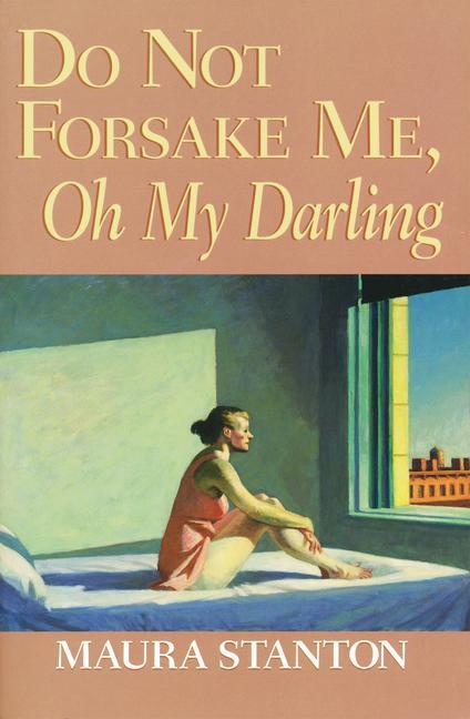 Do Not Forsake Me Oh My Darling als Taschenbuch