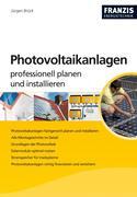 Photovoltaikanlagen professionell planen und installieren