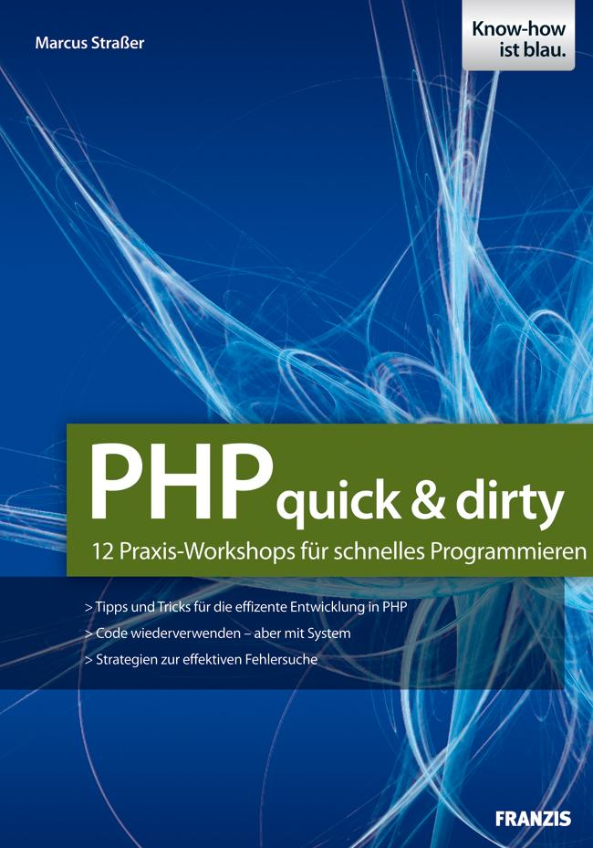PHP quick & dirty als eBook Download von Marcus...