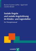 Soziale Ängste und soziale Angststörung im Kindes- und Jugendalter