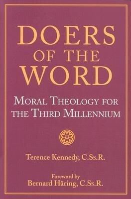 Doers of the Word: Moral Theology for the Third Millennium als Taschenbuch