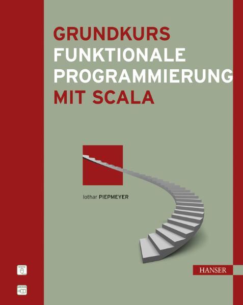 Grundkurs funktionale Programmierung mit Scala ...