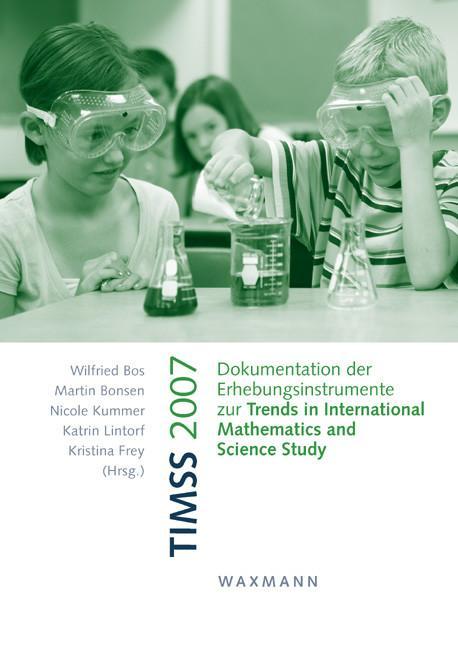 TIMSS 2007. Dokumentation der Erhebungsinstrume...