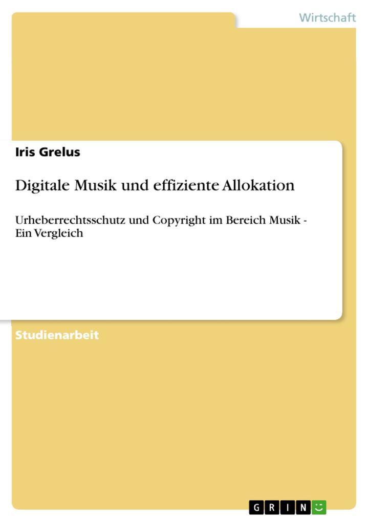 Digitale Musik und effiziente Allokation als eB...