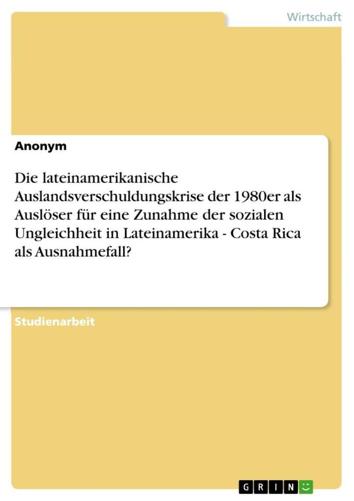Die lateinamerikanische Auslandsverschuldungskr...