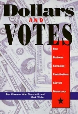 Dollars and Votes CL als Buch