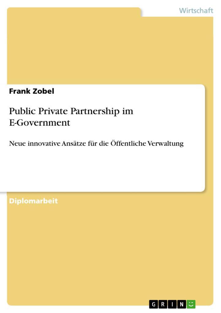 Public Private Partnership im E-Government als ...
