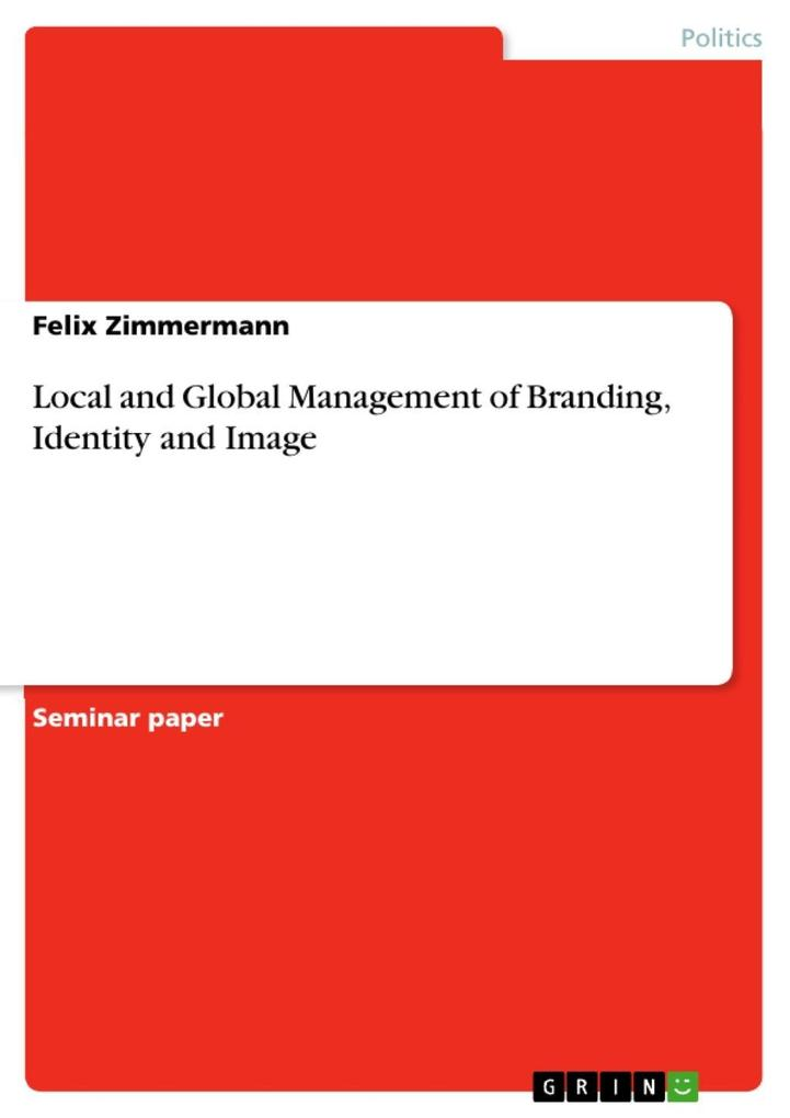 Local and Global Management of Branding, Identi...