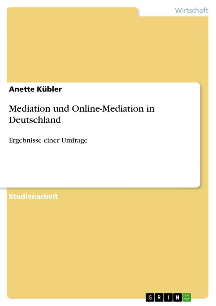 Mediation und Online-Mediation in Deutschland a...