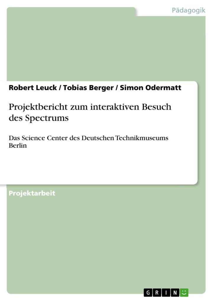 Projektbericht zum interaktiven Besuch des Spec...