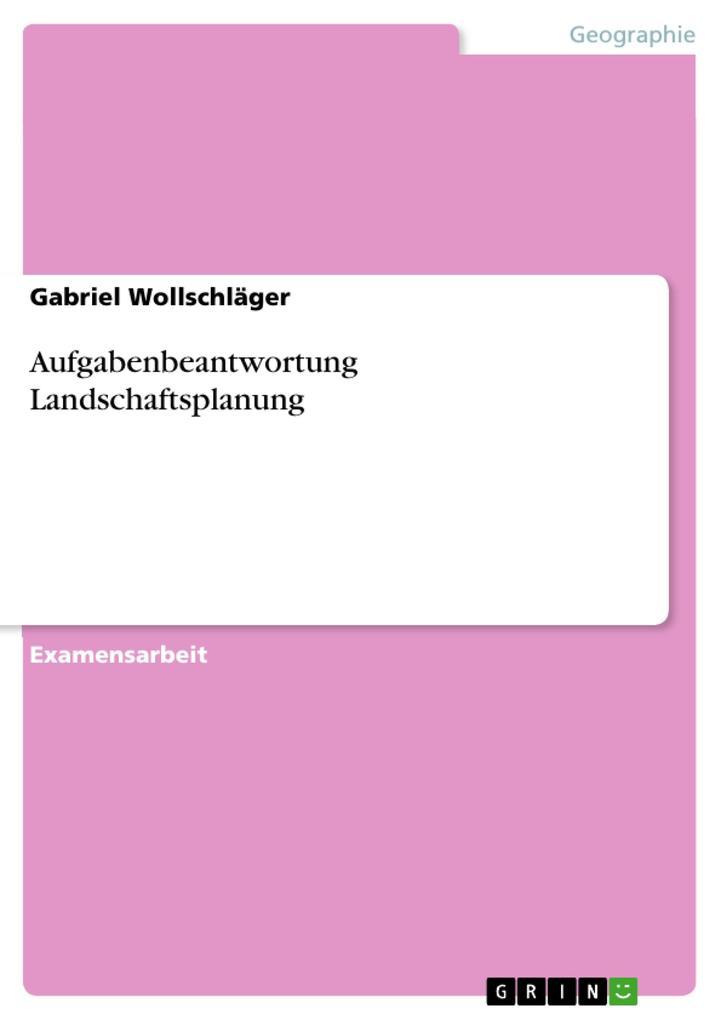 Aufgabenbeantwortung Landschaftsplanung als eBo...