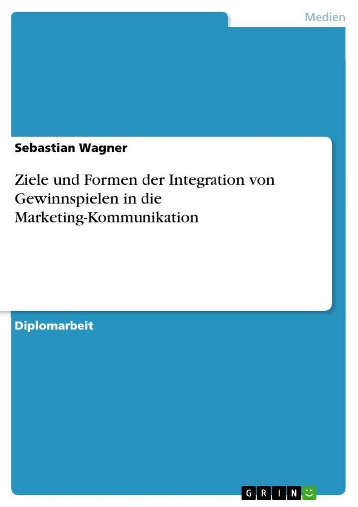 Ziele und Formen der Integration von Gewinnspie...