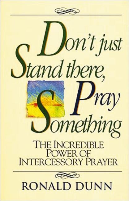 Dont Just Stnd/Pray Somth als Taschenbuch