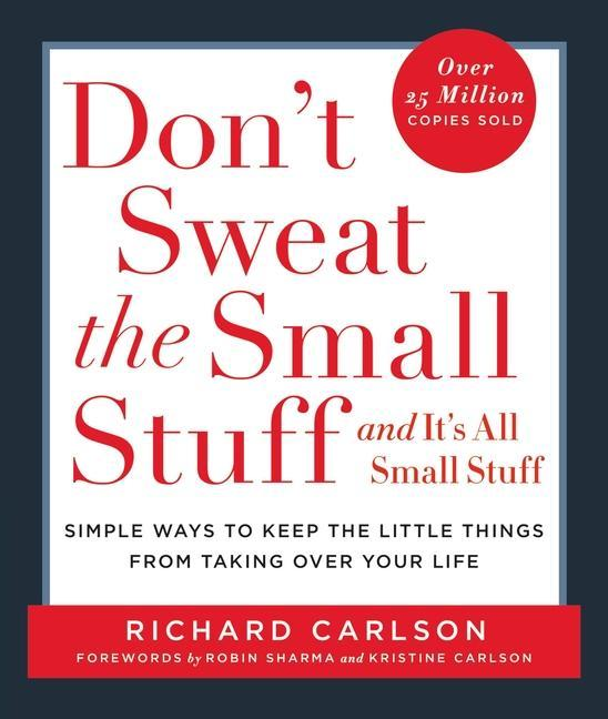 Don't Sweat the Small Stuff and It's All Small Stuff: Simple Ways to Keep the Little Things from Taking Over Your Life als Taschenbuch