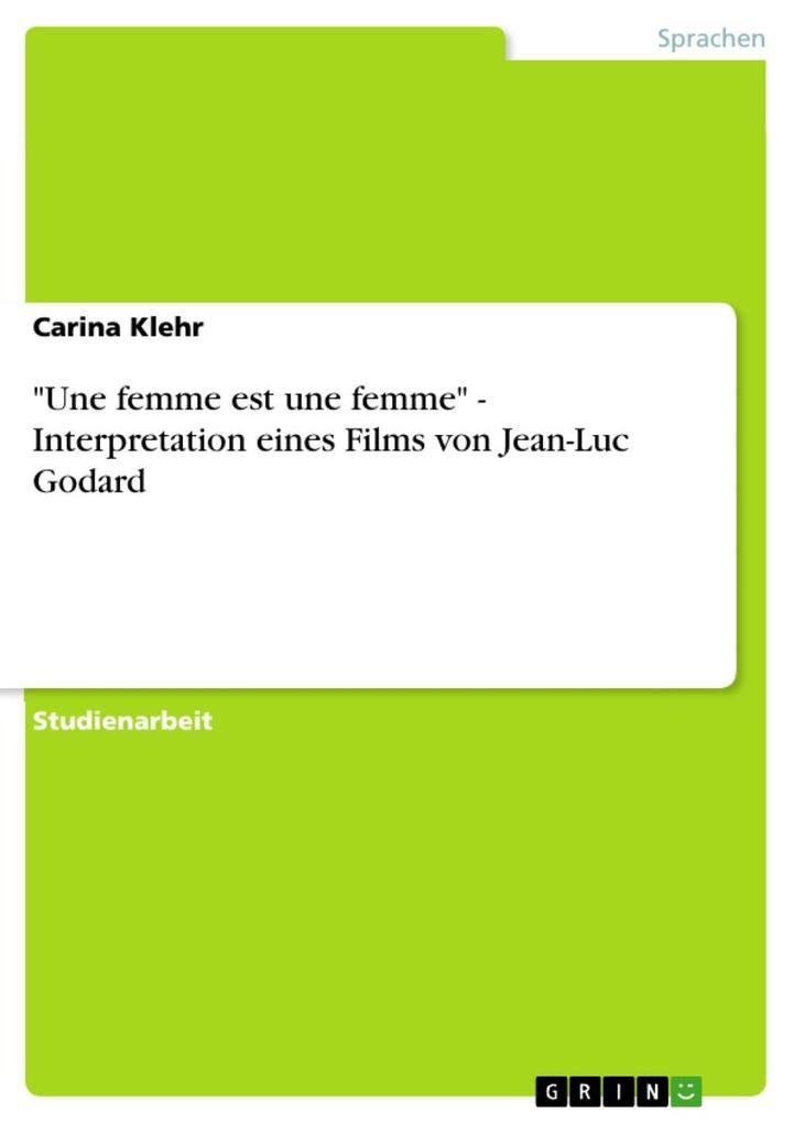 Une femme est une femme - Interpretation eines ...