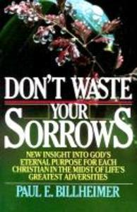 DONT WASTE YOUR SORROWS als Taschenbuch