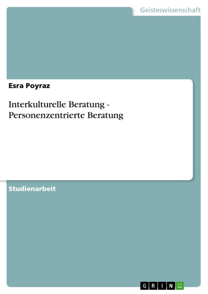 Interkulturelle Beratung - Personenzentrierte B...