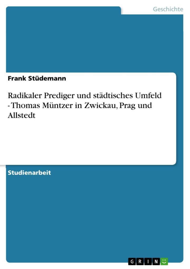 Radikaler Prediger und städtisches Umfeld - Tho...