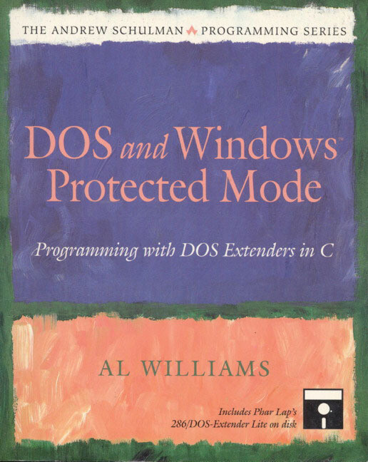 DOS and Windows Protected Mode: Programming with DOS Extenders in C als Taschenbuch
