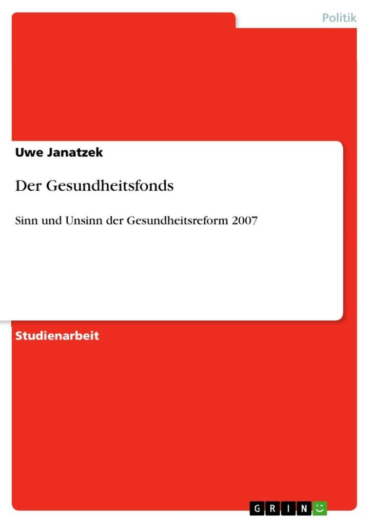Der Gesundheitsfonds als eBook Download von Uwe...